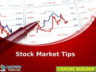 Stock Market Tips  - Capital Builder.pptx