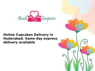 Online Cupcakes Delivery in Hyderabad. Same day express delivery available.pptx