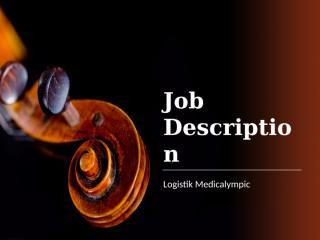Job Description Logistik Medicalympic.pptx