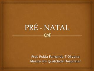 AULA PRE NATAL... (1).ppt