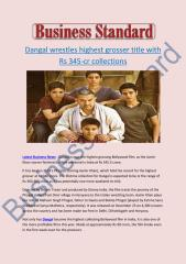Dangal wrestles highest grosser title with Rs 345cr collections.pdf
