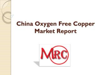 China Oxygen Free Copper Market Report (1).PDF