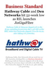 Hathway Cable and Den Networks hit 52-week low as RIL launches JioGigaFibre.pdf