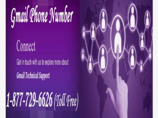 Gmail Toll Free Number 1-877-729-6626 Toll Free.pptx