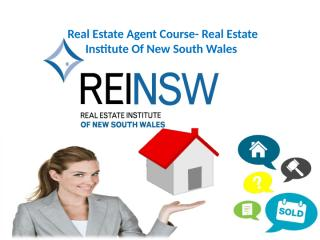 Real Estate Agent Course- Real Estate Institute Of New South Wales.pptx