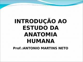 INTRODUÇÃO AO ESTUDO DA ANATOMIA.ppt