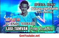 dc9c90e7_Dj-Lagi-Tamvan-Balasan-Lagi-Syantik-Siti-Badriah-Remix-Goyang-10-Jari_G-oVj7xBIl8.mp3