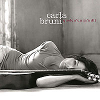 Carla Bruni - Quelquun ma dit.mp3